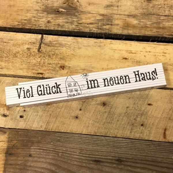 Zollstock - Viel Glück im neuen Haus!