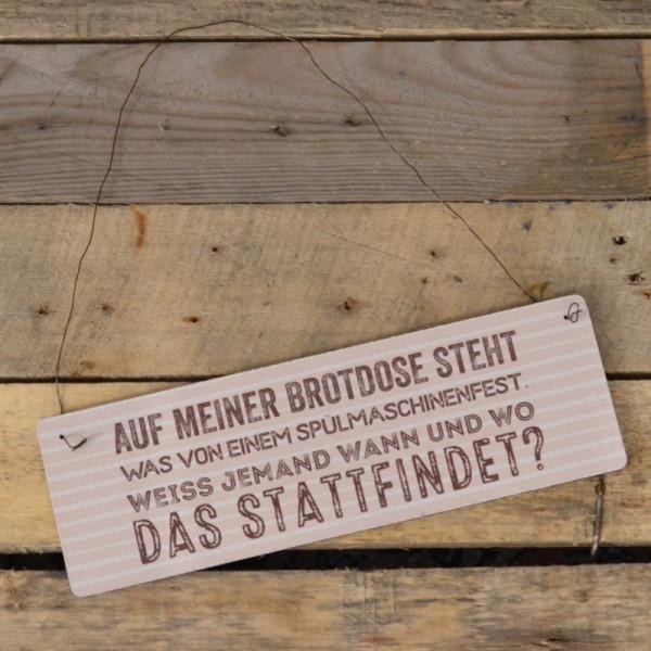 Holzschild: Spülmaschinenfest