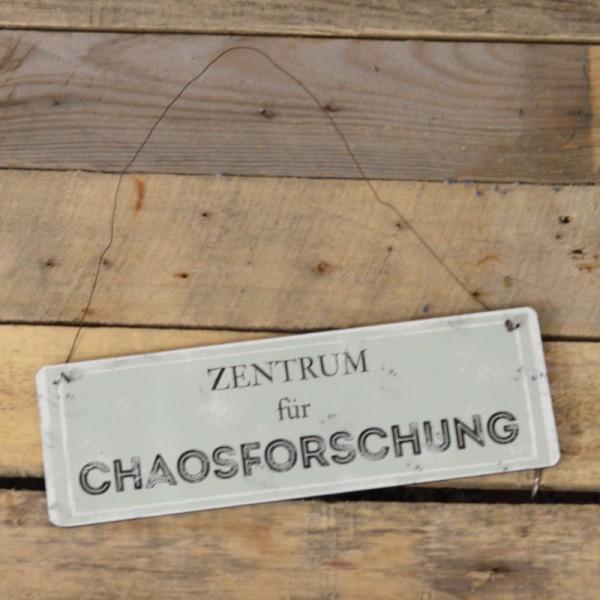 Holzschild: Zentrum für Chaosforschung