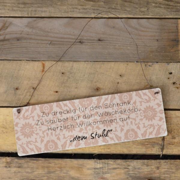 Holzschild: Zu dreckig für den Schrank. Zu sauber für den Wäschekorb. Herzlich Willkommen auf dem St