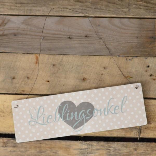 Holzschild: Lieblingsonkel