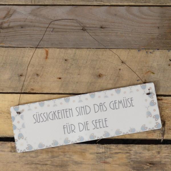 Holzschild: Süssigkeiten sind das Gemüse für die Seele
