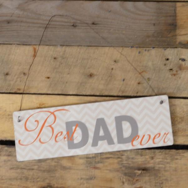Holzschild: Best Dad ever